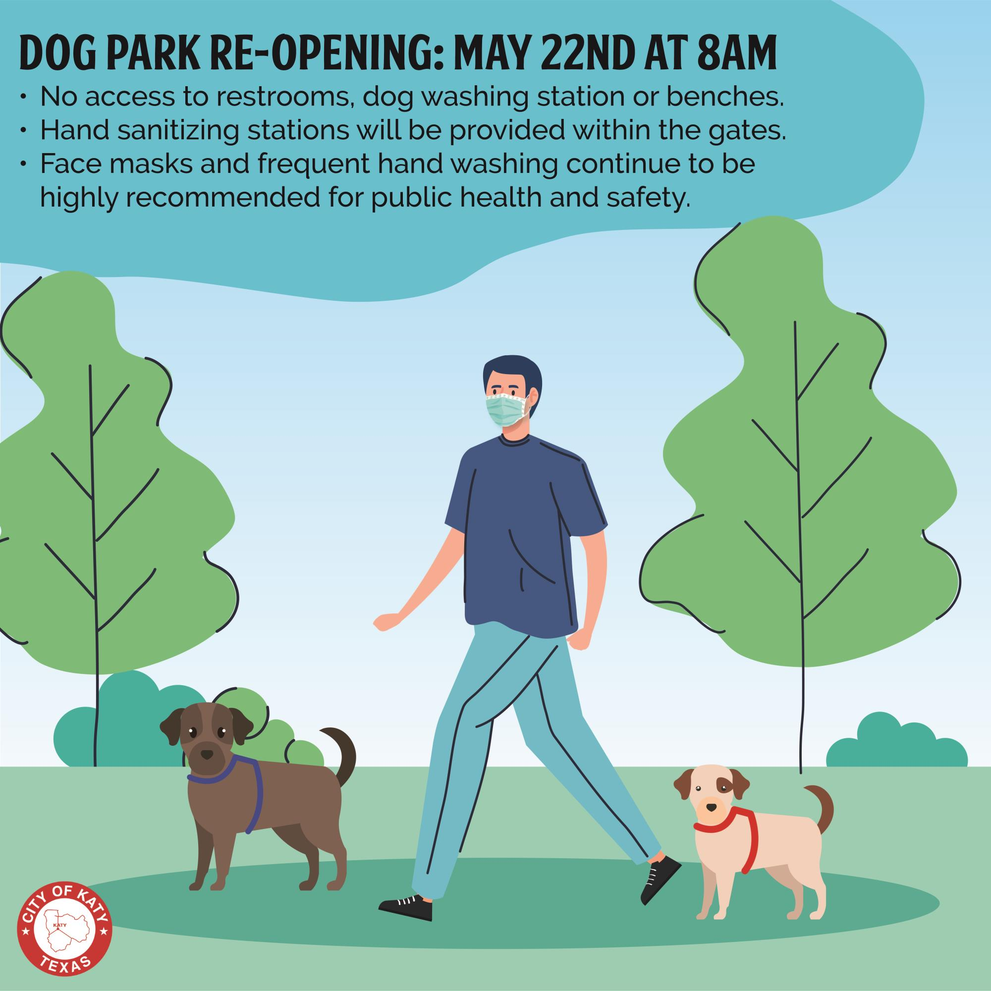 Dog Park Re-Opening: May 22nd