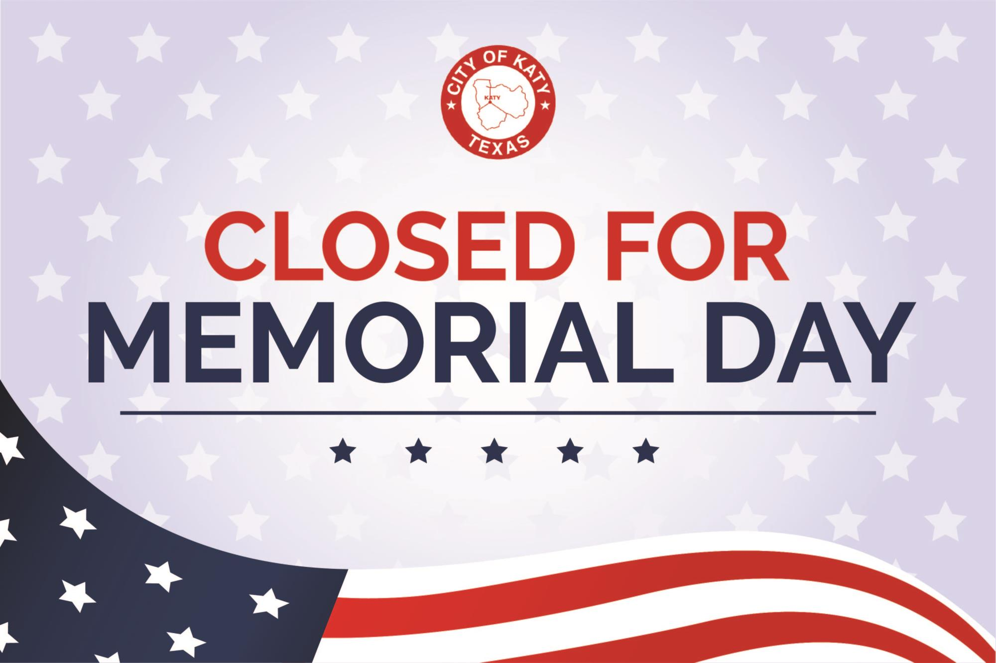 City Offices Closed - May 25, Memorial Day